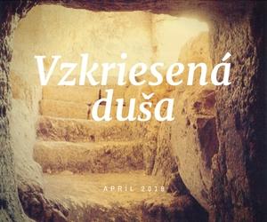 vzkriesená duša